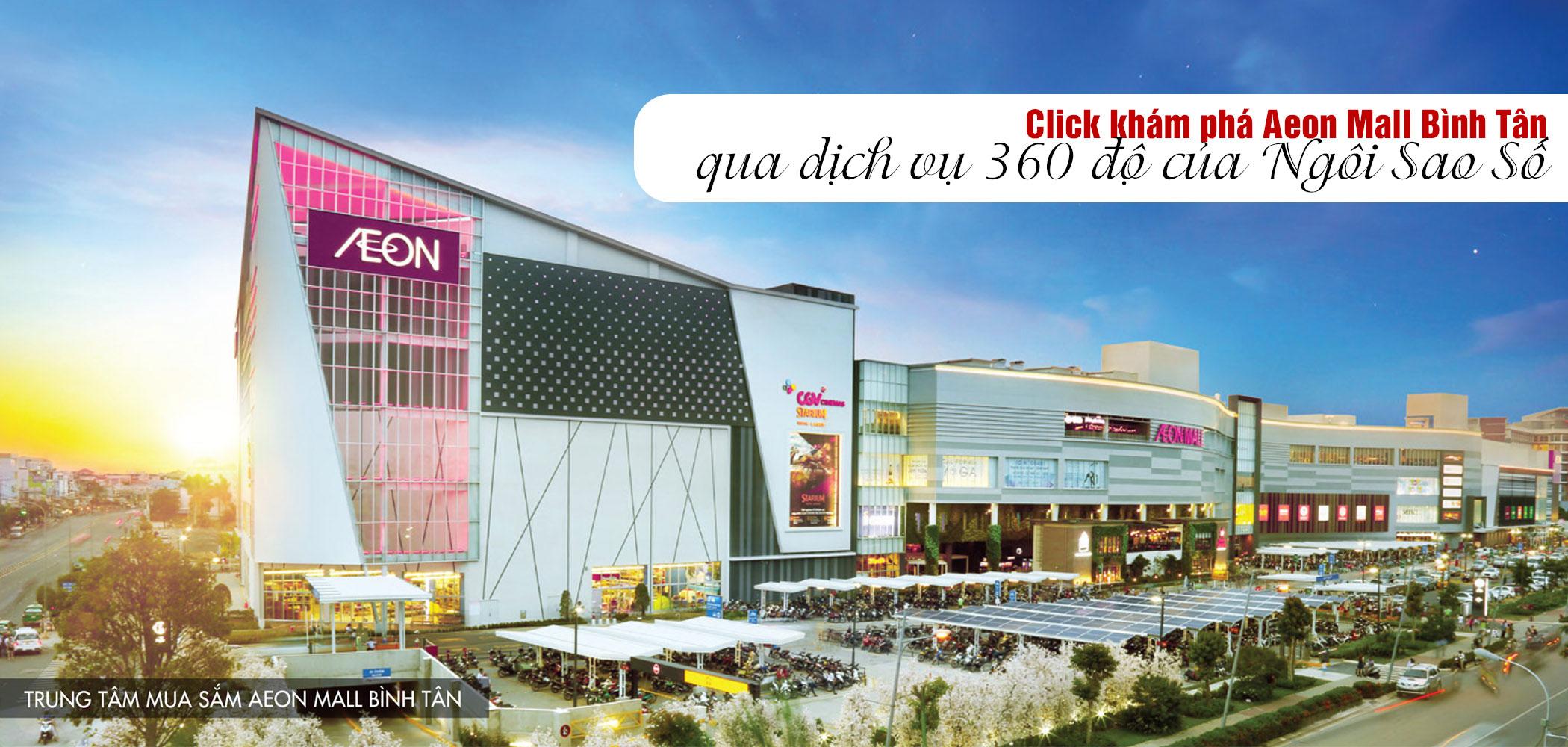 khám phá Aeon Mall Bình Tân qua dịch vụ web 360 độ của Ngôi Sao Số